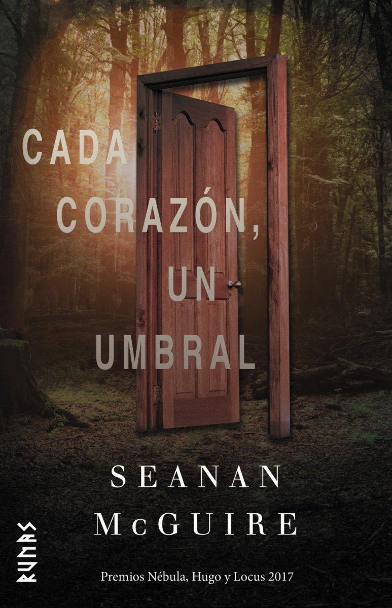"""""""Cada corazón, un umbral"""", de Seanan McGuire"""