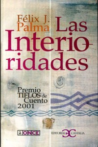 las-interioridades-felix-j-palma