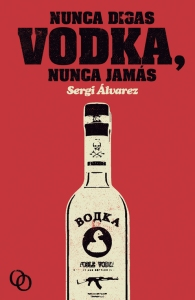 Nunca digas vodka nunca jamas