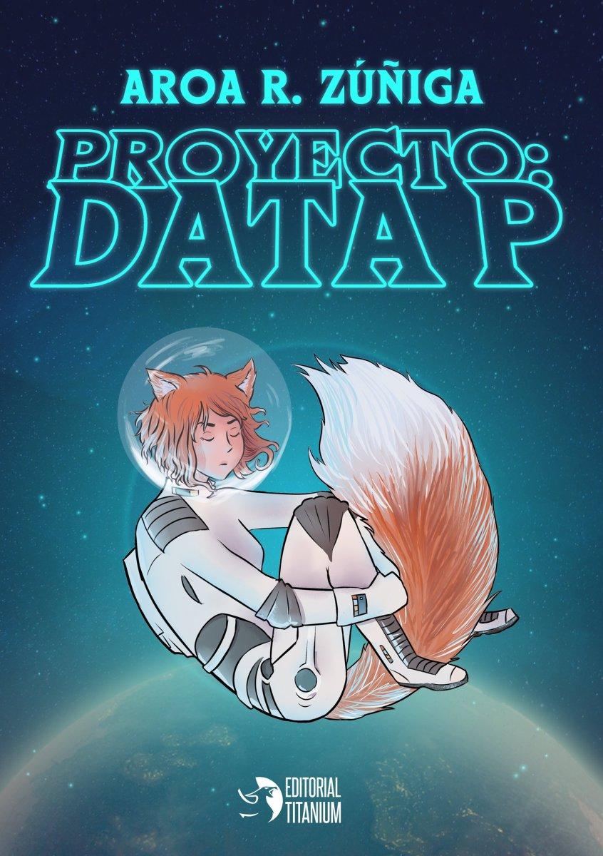 """Proyecto Data:P"", de Aroa R. Zuñiga"