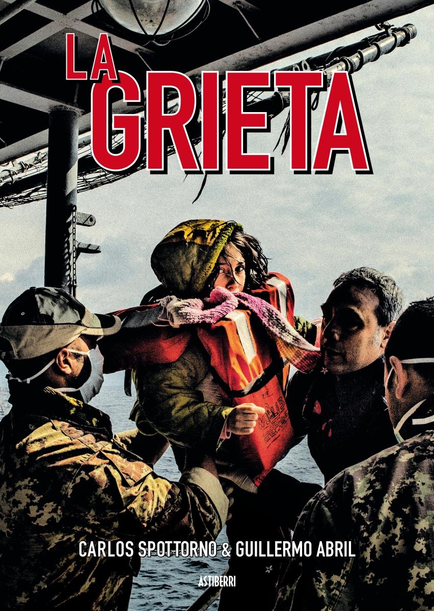 """""""La grieta"""", de Carlos Spottorno y Guillermo Abril"""